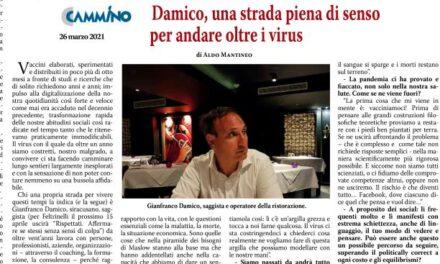 Gianfranco Damico: Una strada piena di senso per andare oltre il virus