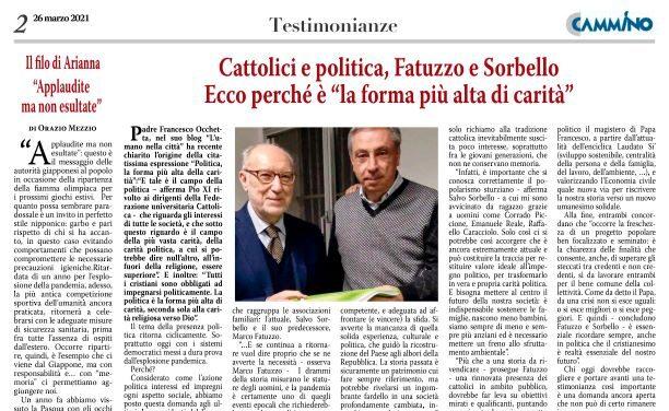 """FATUZZO E SORBELLO – POLITICA? """"LA FORMA PIÙ ALTA DI CARITÀ"""""""