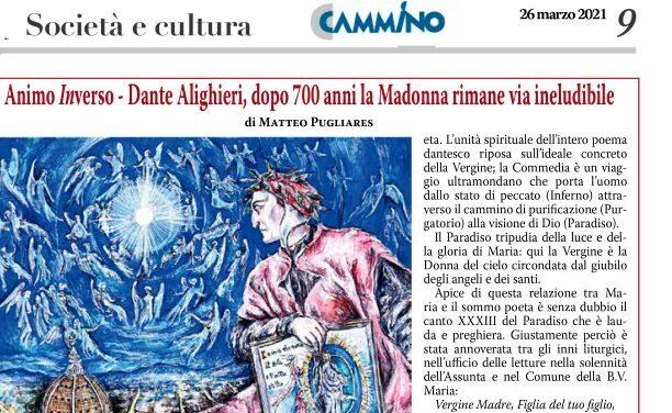AnimoInverso – Dante Alighieri, dopo 700 anni la Madonna rimane via ineludibile
