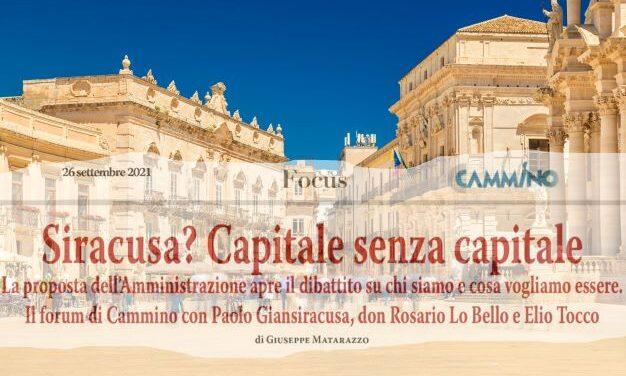 I forum di Cammino: Siracusa? Capitale senza capitale